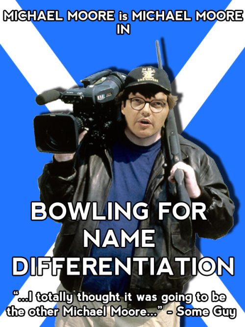 michael moore name differentiation